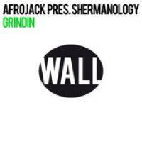 Cover Afrojack pres. Shermanology - Grindin