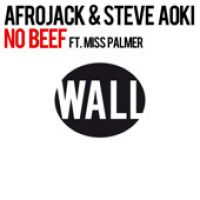 Cover Afrojack & Steve Aoki feat. Miss Palmer - No Beef