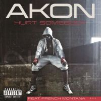Cover Akon feat. French Montana - Hurt Somebody