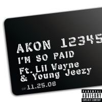 Cover Akon feat. Lil Wayne and Young Jeezy - I'm So Paid