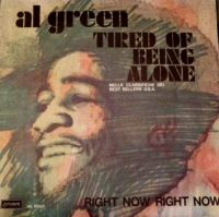 Cover Al Green - Tired Of Being Alone