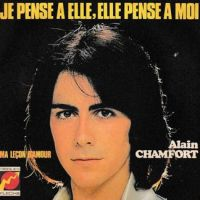 Cover Alain Chamfort - Je pense à elle, elle pense à moi