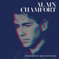 Cover Alain Chamfort - Le meilleur d'Alain Chamfort (Versions revisitées)