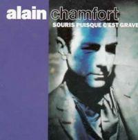 Cover Alain Chamfort - Souris puisque c'est grave