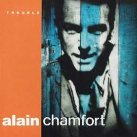Cover Alain Chamfort - Trouble