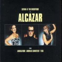 Cover Alcazar - Crying At The Discoteque