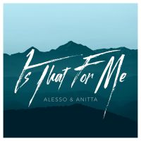 Cover Alesso & Anitta - Is That For Me