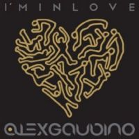 Cover Alex Gaudino - I'm In Love (I Wanna Do It)
