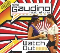 Cover Alex Gaudino feat. Shena - Watch Out
