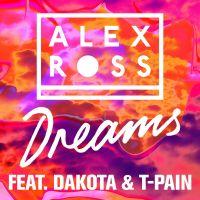 Cover Alex Ross feat. Dakota & T-Pain - Dreams