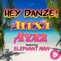 Cover Alexa Ayaz feat. Elephant Man - Hey Danze!