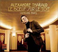 Cover Alexandre Tharaud - Le Bœuf sur le toit - Swinging Paris