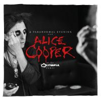 Cover Alice Cooper - A Paranormal Evening With Alice Cooper At The Olympia Paris