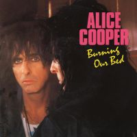 Cover Alice Cooper - Burning Our Bed