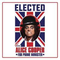 Cover Alice Cooper - Elected (Alice Cooper For Prime Minister 2016)