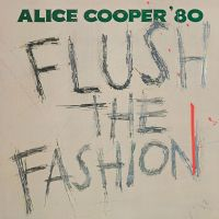 Cover Alice Cooper - Flush The Fashion