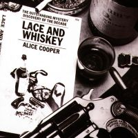 Cover Alice Cooper - Lace And Whiskey