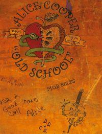 Cover Alice Cooper - Old School 1964 / 1974