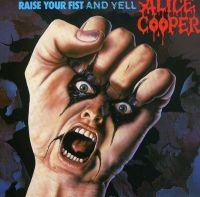 Cover Alice Cooper - Raise Your Fist And Yell