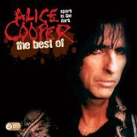Cover Alice Cooper - Spark In The Dark: The Best Of
