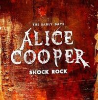 Cover Alice Cooper - The Early Days - Shock Rock
