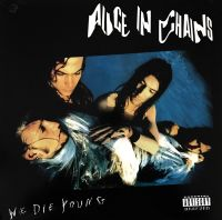 Cover Alice In Chains - We Die Young