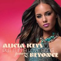 Cover Alicia Keys feat. Beyoncé - Put It In A Love Song