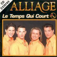 Cover Alliage - Le temps qui court