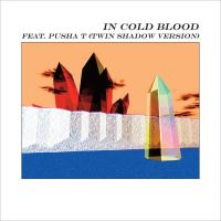 Cover Alt-J feat. Pusha T - In Cold Blood (Twin Shadow Version)