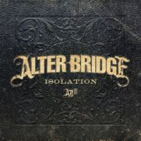 Cover Alter Bridge - Isolation
