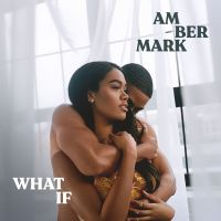 Cover Amber Mark - What If