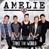 Cover Amelie - Take The World