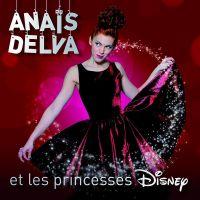 Cover Anaïs Delva - Anaïs Delva et les princesses Disney