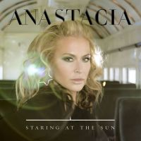 Cover Anastacia - Staring At The Sun