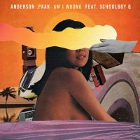 Cover Anderson .Paak feat. ScHoolboy Q - Am I Wrong