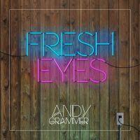 Cover Andy Grammer - Fresh Eyes