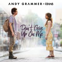 Cover Andy Grammer x R3hab - Don't Give Up On Me