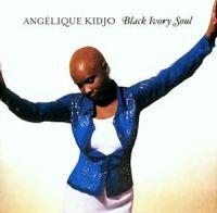 Cover Angélique Kidjo - Black Ivory Soul