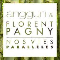 Cover Anggun & Florent Pagny - Nos vies parallèles