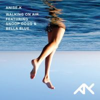 Cover Anise K feat. Snoop Dogg & Bella Blue - Walking On Air