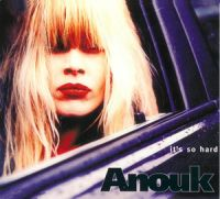 Cover Anouk - It's So Hard