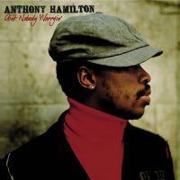 Cover Anthony Hamilton - Ain't Nobody Worryin'