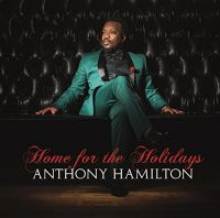 Cover Anthony Hamilton - Home For The Holidays