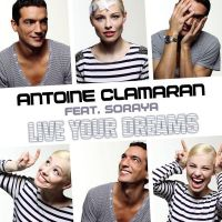 Cover Antoine Clamaran feat. Soraya - Live Your Dreams
