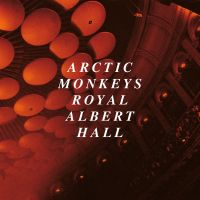 Cover Arctic Monkeys - Live At The Royal Albert Hall