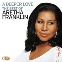Cover Aretha Franklin - A Deeper Love: The Best Of