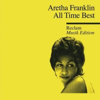 Cover Aretha Franklin - All Time Best - Reclam Musik Edition