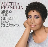 Cover Aretha Franklin - Aretha Franklin Sings The Great Diva Classics