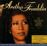 Cover Aretha Franklin - It Hurts Like Hell