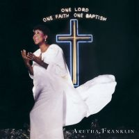 Cover Aretha Franklin - One Lord, One Faith, One Baptism